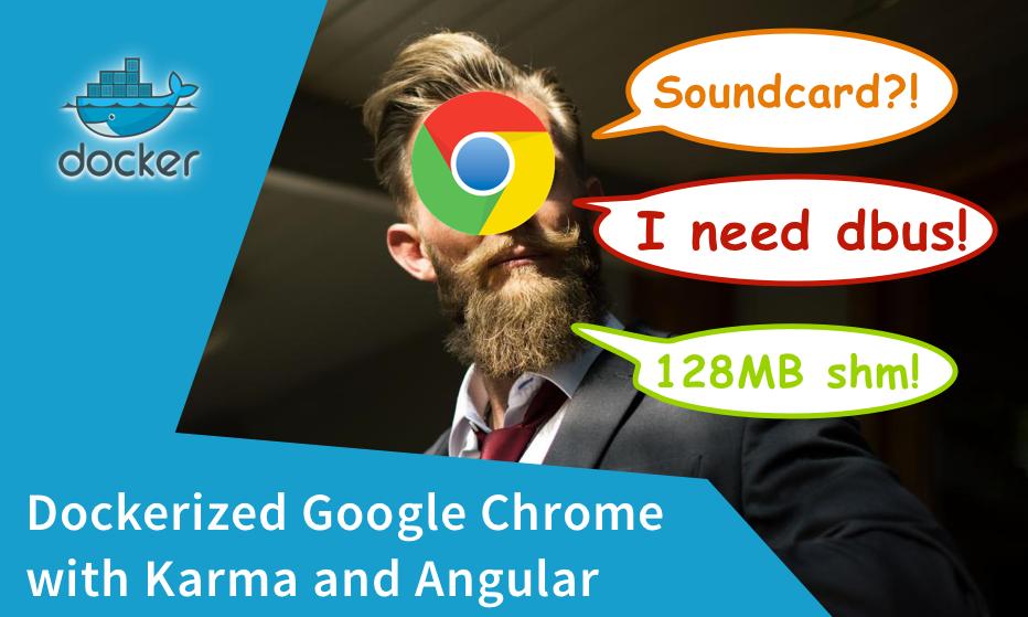 Chrome can be very demanding ...